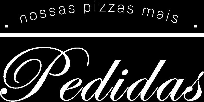 As pizzas mais pedidas